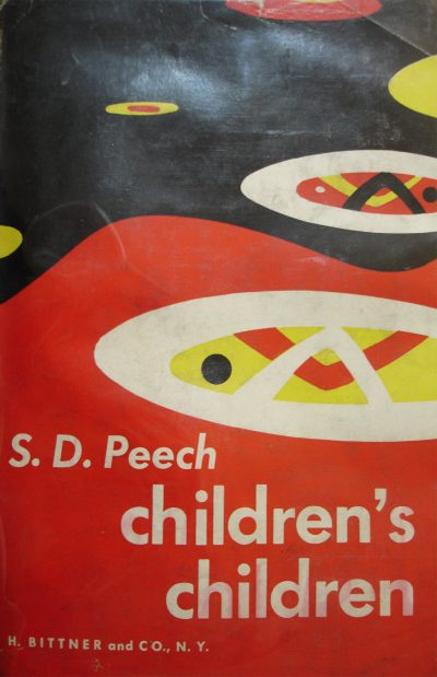 S.D. Peech (Sibyl Moholy-Nagy's pseudonym), Children's Children, 1945. Book cover designed by Laszlo Moholy-Nagy. Courtesy of Hilde Heynen