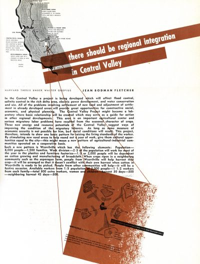 "Jean Bodman Fletcher, ""There Should be Regional Integration in Central Valley,"" thesis conducted under Walter Gropius. Arts & Architecture, May 1945"