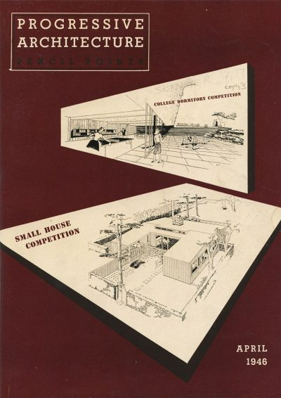 Cover with winning entry by Jean Bodman Fletcher, Norman C. Fletcher, and Benjamin Thompson for Smith College Dormitory competition. Progressive Architecture, April 1946