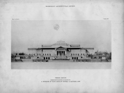 Sophia Hayden, elevation, Museum of Fine Arts, MIT thesis, 1890. Technology Architectural Review, 3, no. 5, 1890. Rotch Library, MIT
