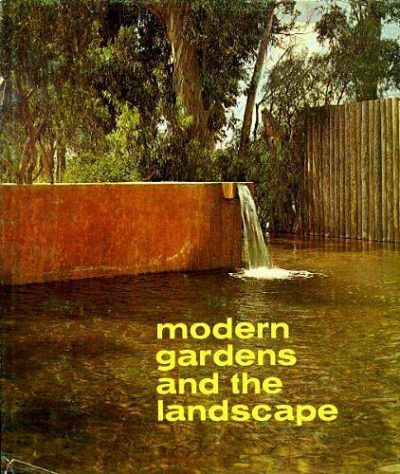 Elizabeth B. Kassler, Modern Gardens and the Landscape (New York: The Museum of Modern Art, 1964)