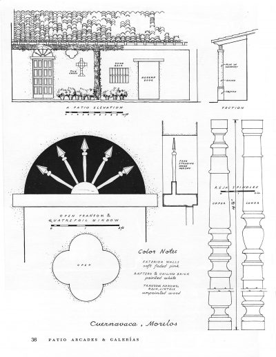 Façade and details of patio arcades, Alfred MacArthur home, Cuernavaca, Moreles, Mexico, from Verna Cook Shipway and Warren Shipway, The Mexican House: Old and New (1960), 36