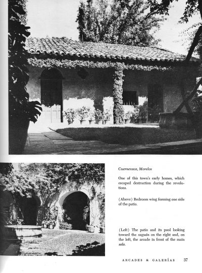 Photographs of patio arcades, Alfred MacArthur home, from Verna Cook Shipway and Warren Shipway, The Mexican House: Old and New (1960), 37